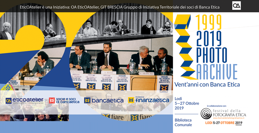 1999-2019 Photo Archive Vent'anni con Banca Etica